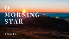 O Morning Star! Spiritual Songs, Morning Star, The Creator, Spirituality, Stars, Spiritual, Sterne, Star