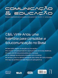 A Revista Comunicação & Educação é uma publicação semestral (janeiro/junho; julho/dezembro) na área da comunicação e educação. Além disso, a Revista, hoje, é um dos principais veículos de estudo e pesquisa no campo da educomunicação.