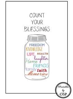 Count Your Blessings free printable featuring a mason jar filled with things to be thankful for!