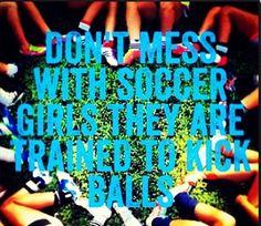 Soccer girls got this...