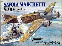 Savoia Marchetti in Action (Squadron Signal Ww2 Posters, Military Diorama, Ww2 Aircraft, Aviation Art, Luftwaffe, History Books, Military History, Plastic Models, World War Two