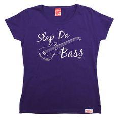Banned Member Women's Slap Da Bass Bassist T-Shirt