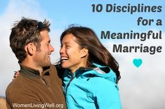 10 Disciplines for a Meaningful Marriage