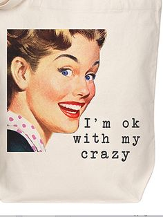 I'm ok with my crazy