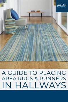 A quick how to guide on how to place area rugs and runners in hallways!