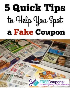 Are you sure that amazing coupon is real?  Here are some tips to help you spot a fake coupon.