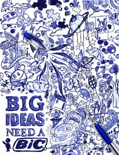 BIG IDEAS NEED A BIC