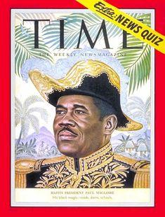Former Haitian president's Paul Magloire on the cover of TIME magazine. Time Magazine, Magazine Covers, Art Haïtien, Martial, Haitian Men, Haiti History, Haitian Creole, African Diaspora, Black Magic