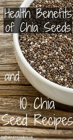 Health Benefits of Chia Seeds and 10 Chia Seed Recipes. www.draxe.com #recipe #healthy #food