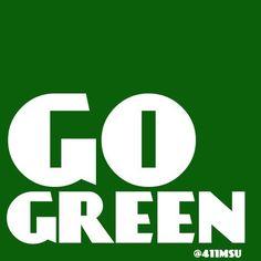 Go Green! #Spartans