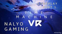 TIME MACHINE VR, by Minority, PlayStation VR Gameplay Part 1.