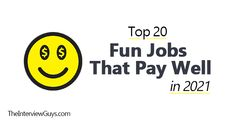 Top 20 Fun Jobs That Pay Well in 2021