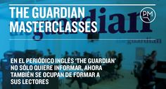 The Guardian Masterclasses