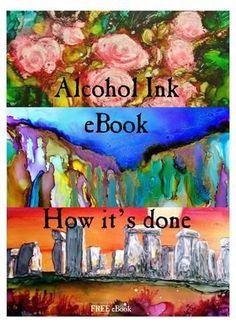 ISSUU - Free Alcohol Ink eBook: How It s Done by Nancy Murphree Davis