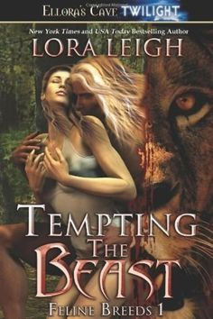 18. Tempting the Beast by Lora Leigh | 62 Books Guaranteed To Make You Sweat