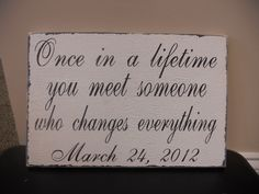 What was the date you stepped over my ailing grandmother?  We can make a sign like this but with that date on it...