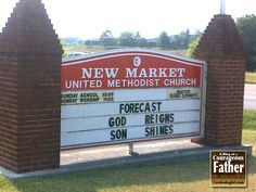 Forecast God Reigns, Son Shines Church sign
