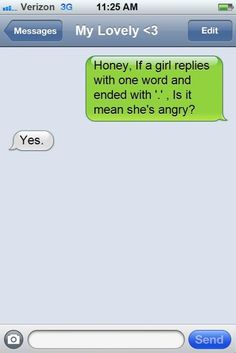 Angry Girl Text Message Ends with Period haha so true