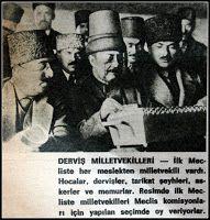 Türkiye Büyük Millet meclisinin Derviş milletvekilleri.