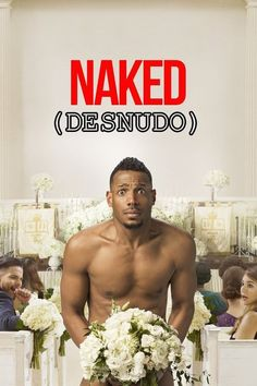 Marlon Wayans stars in the Netflix comedy Naked. A Groundhog Day inspired movie with a whole lot of heart and asscheeks. Films Hd, Comedy Movies, Hd Movies, Movies To Watch, Movies Online, Movies And Tv Shows, Movie Tv, Netflix Movies, 2017 Movies