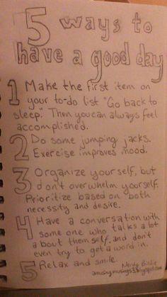 5 Ways to Have a Good Day ~ #nerdybirdie