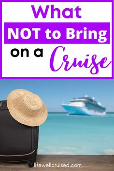 With all the talk about cruise packing, it might surprise you to know there are a few things you really shouldn't bring with you on a cruise. Here's what NOT to pack for your cruise vacation. #cruisepacking #cruises #cruisetips #cruising Cruise One, Best Cruise Ships, Cruise Travel, Cruise Vacation, Alaska Cruise Tips, Packing List For Cruise, Cruise Excursions, Cruise Destinations, Carnival Cruise Ships