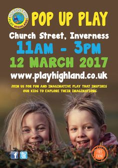 Play Highland welcome parents and their kids to come along to a free Pop Up Play event on Church Street, S…