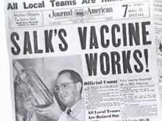 April 12, 1955 ~ announcement of Dr. Jonas Salk's polio vaccine - I still remember Polio and not being able to go to the movies or be in crowds until this...all anti-vaccine folks should be made to read and see the history of just this one disease and its elimination!!!!!!!
