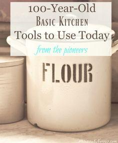Pioneer Kitchen- Basic Kitchen Tools to Still Use Today – Melissa K. Kitchen Hacks, Kitchen Tools, Kitchen Gadgets, Kitchen Supplies, Kitchen Utensils, Kitchen Cabinets, Basic Kitchen, Homestead Survival, Survival Tips