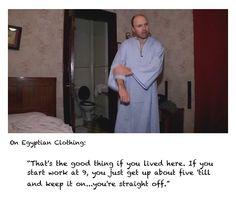 Karl Pilkington in Egyptian clothing 24 hrs