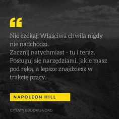 Napoleon Hill cytat o czekaniu, idealnej porze i realizacji