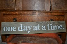 wood sign one day at a time reclaimed wood by VintageLoveCompany