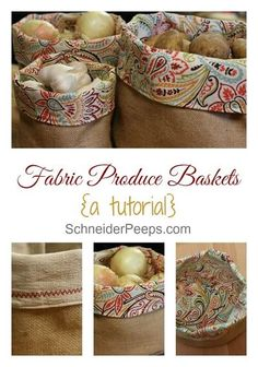 Burlap And Fabric Produce Basket. A great tutorial for your home