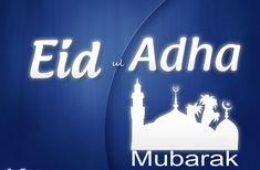 Happy Eid Al Adha, Happy Eid Mubarak, Eid Mubarak Messages, Adha Mubarak, Eid Greetings, Sms Message, Close To My Heart, Love People, Ramadan