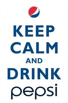 keep calm and drink pepsi - Google Search