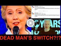 "JULIAN ASSANGE ""DEAD MAN SWITCH"" Goes Off after EXPOSING Hillary Clinton?"