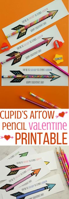 Cupid's Arrow Pencil Valentine Printable- You're As Sharp as Cupid's Arrow Free Printable- Valentine's Day Free Printable Cards