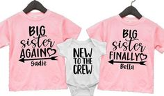 Big Sister Shirts, Personalized Big Sister Shirt, 3rd Pregnancy Announcement, Big Sister Again Big Sister Finally by AbadinfluenceDesigns on Etsy Sibling Shirts, Sister Shirts, 3rd Pregnancy Announcement, Girls Weekend Shirts, Flower Girl Shirts, Cheerleading Shirts, Travel Shirts, Graphic Sweatshirt, T Shirt