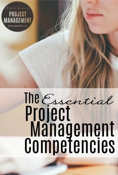 The Essential Project Management Competencies