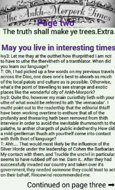 The Ankh-Morpork Times. The truth shall make ye trees. Extra.  May you live in interesting times. page two. by David Green