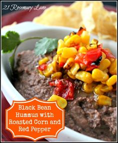21 Rosemary Lane: Black Bean Hummus with Roasted Corn and Red Pepper