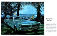 1966 Pontiac Tempest Custom Pontiac Tempest, Cars Usa, Car Advertising, Vintage Cars, Vintage Auto, All Cars, Le Mans, Classic Cars, Van