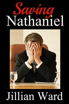 Buy Saving Nathaniel by Jillian Ward and Read this Book on Kobo's Free Apps. Discover Kobo's Vast Collection of Ebooks and Audiobooks Today - Over 4 Million Titles! Karen Wood, Laura Wood, Owen Jones, Jennifer Taylor, Debbie Macomber, Free Day, Singer, Quill, Free Apps
