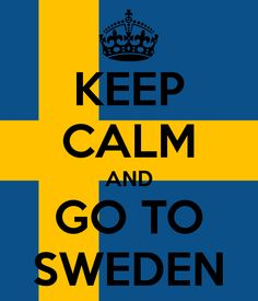 Keep Calm ~ Sweden