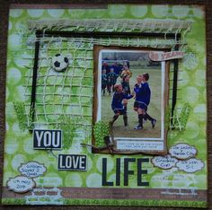 You love Life - Scrapbook.com