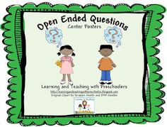 Learning and Teaching With Preschoolers: Open Ended Questions