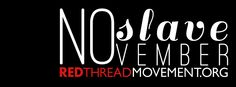 Follow Red Thread Movement all month long to learn about ways you can combat human trafficking and slavery from home!