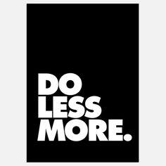 Brett Wilson - Do Less More