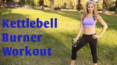 35 Minute Kettlebell Burner Workout for Total Body Strength & Cardio - YouTube