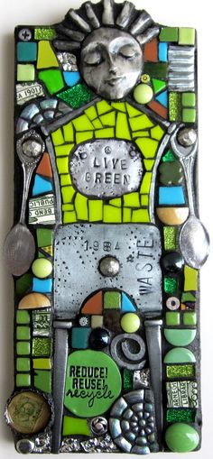 LIVE GREEN GUY. REDUCE REUSE RECYCLE MIXED MEDIA MOSAIC.
